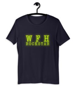 WFH Working From Home Rockstar Neon Yellow T-Shirt