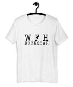 WFH Working From Home Rockstar T-Shirt
