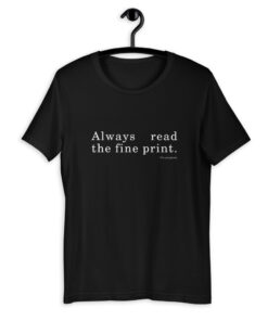 Always read the fine print - I am pregnant T-shirt