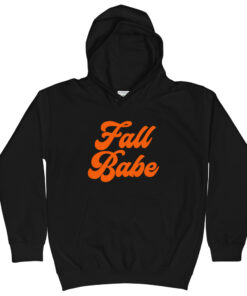 Fall Babe Kids Hoodie - Fall Collection 2020